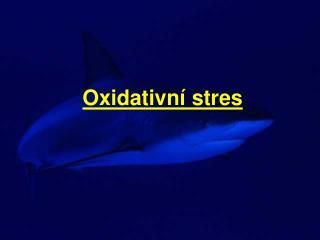 Oxidativn  stres