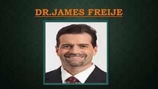 Dr. James Freije