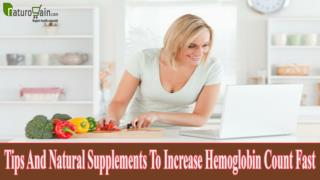 Tips And Natural Supplements To Increase Hemoglobin Count Fast