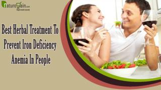 Best Herbal Treatment To Prevent Iron Deficiency Anemia In People