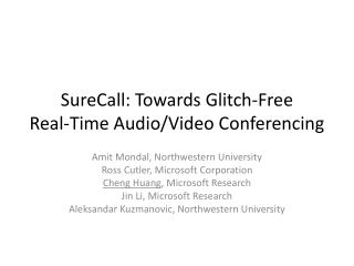 SureCall: Towards Glitch-Free Real-Time Audio
