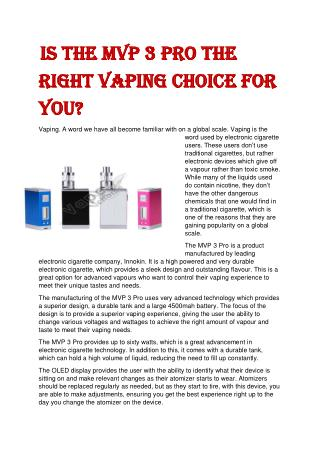 Is the MVP 3 Pro the Right Vaping Choice for You?