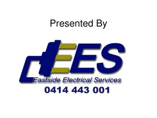 Electrician Services - Presented By - Eastsideelectrical.com.au