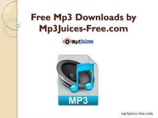 Free mp3 downloads by mp3juices-free