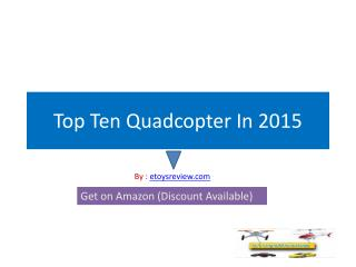 Best RC Quadcopters In 2015-Top 10