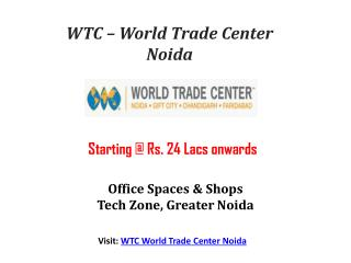 WTC New Project Noida - ₹ 24 Lacs