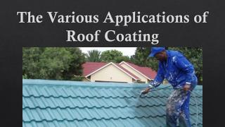 The various applications of roof coating