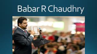 Babar R Chaudhry