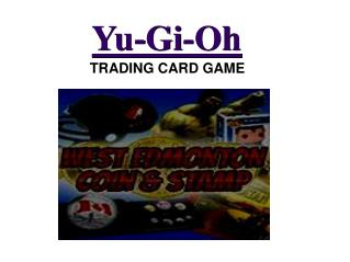 Yugioh Cards for sale at West Edmonton Coin & Stamp