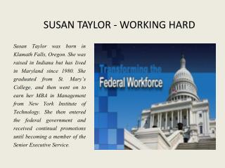 SUSAN TAYLOR - WORKING HARD