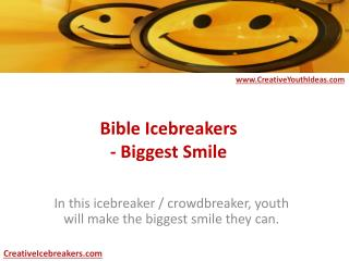 Bible Icebreakers - Biggest Smile