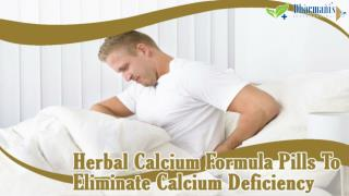 Herbal Calcium Formula Pills To Eliminate Calcium Deficiency