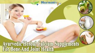 Ayurvedic Herbal Calcium Supplements For Bone And Joint Health