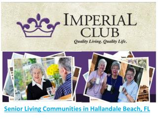 Senior Living Communities in Hallandale Beach, FL