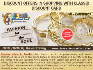 Discount Offer in Shopping with Classic Discount Card