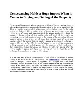 Conveyancing Holds a Huge Impact When it Comes to Buying and Selling of the Property