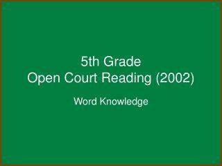 5th Grade Open Court Reading 2002