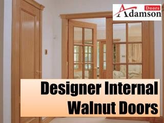 Designer Internal Walnut Doors