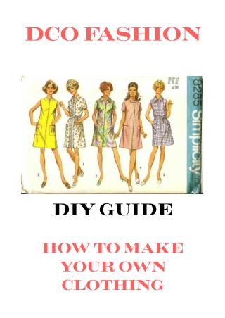 How To Make Your Own Clothing