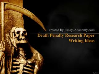 Death Penalty Research Paper Writing Ideas