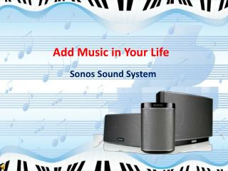 Sonos Wireless Sound System