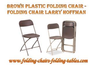Brown Plastic Folding Chair - Folding Chair Larry Hoffman