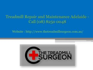 CAll at (08) 8250 0048 for Professional Treadmill Repair in Adelaide