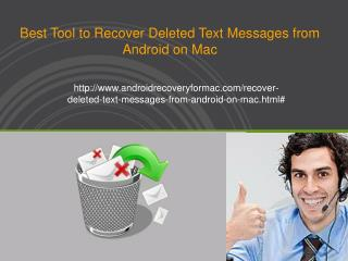 How to Recover Deleted Text Messages From Android On Mac