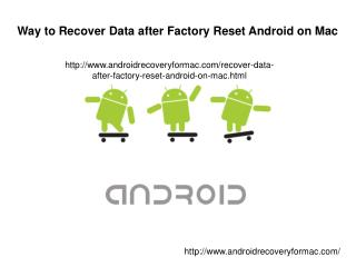 Way to Recover Data after Factory Reset Android on Mac
