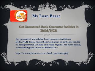 Get Guaranteed Bank Guarantee facilities in Delhi/NCR