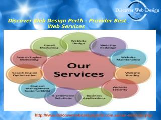 Discover Web Design Perth - Provider Best Web Services