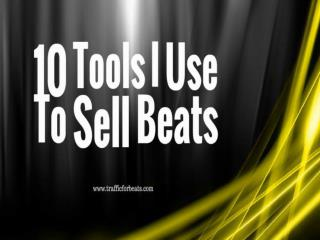 Top 10 Beat Selling Tools