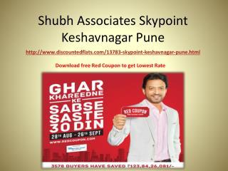 Flats at Shubh Associates Skypoint Keshavnagar Pune