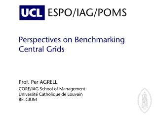 Perspectives on Benchmarking Central Grids