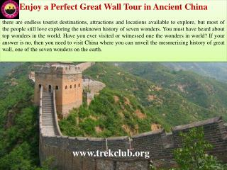Enjoy a Perfect Great Wall Tour in Ancient China