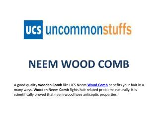 Benefits of Neem Wood Comb
