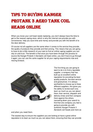 Tips to Buying Kanger Protank 3 Aero tank Coil Heads Online