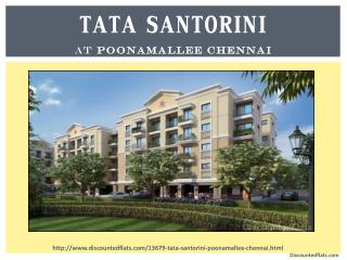 Tata Santorini Luxurious Apartments at Poonamallee, Chennai