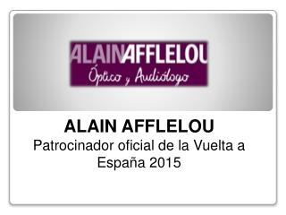 Alain Afflelou da la vuelta a España 2015