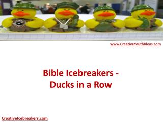 Bible Icebreakers - Ducks in a Row