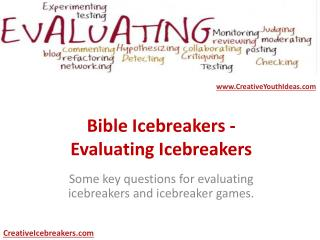 Bible Icebreakers - Evaluating Icebreakers