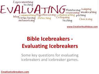 Bible Icebreakers - Evaluating Icebreakers