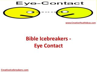 Bible Icebreakers - Eye Contact