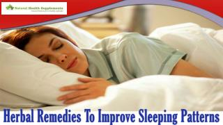Herbal Remedies To Improve Sleeping Patterns And Get Quality Sleep Naturally
