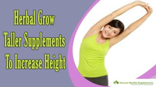Herbal Grow Taller Supplements To Increase Your Height Safely And Naturally