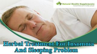 Herbal Treatment For Insomnia And Sleeping Problem In Old Age