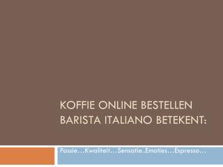 Koop Nepresso in het beste tarief - Baristaitaliano