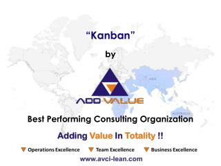 Introduction to Kanban - ADDVALUE - Nilesh Arora