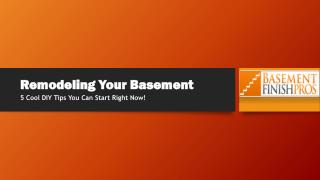 5 Cool Tips for Remodeling Your Basement