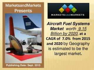Aircraft Fuel Systems Market worth 9.15 Billion USD by 2020